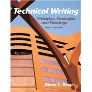 Technical Writing Principles, Strategies, and Readings by Reep, Diana C., 9780205721504
