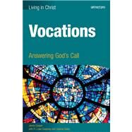 Vocations: Answering God's Call by Sweeney, Luke; Cooper, Jenna; Dailey, Joanna, 9781599821504