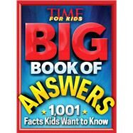 Big Book of Answers by Time for Kids Magazine, 9781618931504