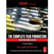 The Complete Film Production Handbook by Honthaner; Eve Light, 9780240811505
