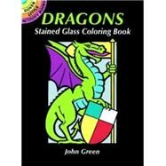 Dragons Stained Glass Coloring Book by Green, John, 9780486291505