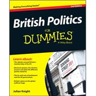 British Politics for Dummies by Knight, Julian, 9781118971505