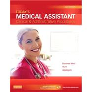 Today's Medical Assistant by Bonewit-West, Kathy; Hunt, Sue A., R.N.; Applegate, Edith, 9781455701506