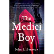 The Medici Boy by L'Heureux, John, 9781938231506