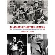Folksongs of Another America by Leary, James P., 9780299301507