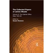 Collected Papers James Meade V4 by Howson,Susan;Howson,Susan, 9781138991507