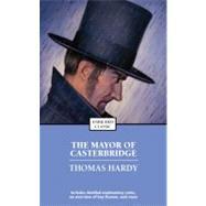 The Mayor of Casterbridge by Hardy, Thomas, 9781416561507