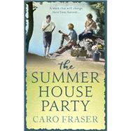 The Summer House Party by Fraser, Caro, 9781786691507