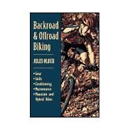 Backroad and Offroad Biking by Older, Jules, 9780811731508