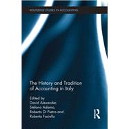 The History and Tradition of Accounting in Italy by Alexander; David, 9781138671508
