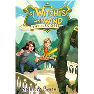 Of Witches and Wind by Bach, Shelby, 9781442431508