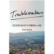 Troublemakers by Berlin, Leslie, 9781451651508