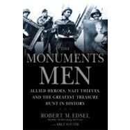 The Monuments Men by Edsel, Robert M.; Witter, Bret, 9781599951508