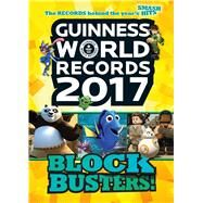 Guinness World Records 2017: Blockbusters! by Unknown, 9781910561508