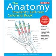 The Anatomy Student's Self-test Coloring Book by Albertine, Kurt, 9781438011509