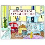 Memories of a Farm Kitchen by Artley, Bob, 9781589801509