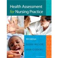 Health Assessment for Nursing Practice by Wilson, Susan F., 9780323091510