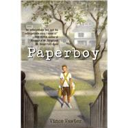 Paperboy by VAWTER, VINCE, 9780307931511