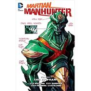 Martian Manhunter Volume 1: The Epiphany by WILLIAMS, ROBB; ARROWS, EDDY, 9781401261511