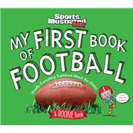 My First Book of Football by Sports Illustrated Kids, 9781618931511