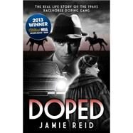 Doped by Reid, Jamie, 9781909471511