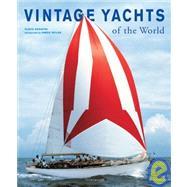 Vintage Yachts Around the World by Serafini, Flavio, 9783936761511