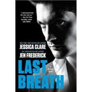 Last Breath by Clare, Jessica; Frederick, Jen, 9780425281512