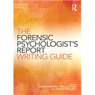 The Forensic PsychologistsÆ Report Writing Guide by Brown; Sarah, 9781138841512