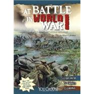 At Battle in World War I by Lassieur, Allison, 9781491421512