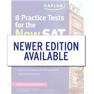 Kaplan 8 Practice Tests for the New Sat 2016 by Kaplan, 9781625231512