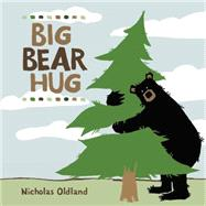 Big Bear Hug by Oldland, Nicholas, 9781771381512