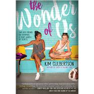 The Wonder of Us by Culbertson, Kim, 9780545731515