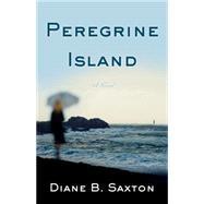 Peregrine Island by Saxton, Diane B., 9781631521515