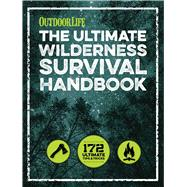 The Wilderness Survival Handbook by Outdoor Life, 9781681881515