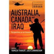 Australia, Canada, and Iraq by Thakur, Ramesh; Cunningham, Jack, 9781459731516