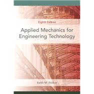 Applied Mechanics for Engineering Technology by Walker, Keith M., 9780131721517