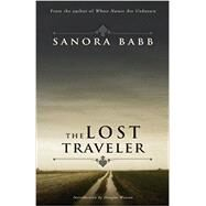 The Lost Traveler by Sanora Babb, Douglas Wixson, 9780985991517