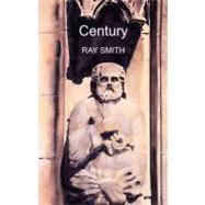 Century by Smith, Ray, 9781897231517