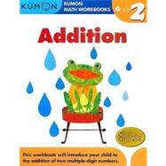 Addition Grade 2 : Kumon Math Workbooks by Tachimoto, Michiko, 9781933241517