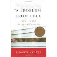 A Problem from Hell by Power, Samantha, 9780465061518