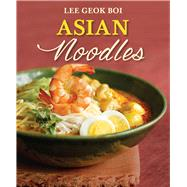 Asian Noodles by Boi, Lee Geok, 9789814561518