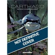 Carthago by Bec, Christophe; Henninot, Eric; Jovanovic, Milan, 9781594651519