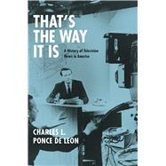 That's the Way It Is by De Leon, Charles L. Ponce, 9780226421520