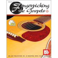 Fingerpicking the Gospels by Mel Bay Publications Inc, 9780786621521