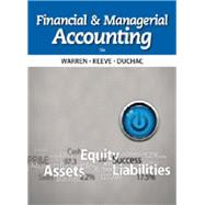 Bundle: Financial & Managerial Accounting, 12th + CengageNOW Printed Access Card, 12th Edition by Warren/Reeve/Duchac, 9781285581521