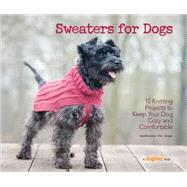 Sweaters for Dogs by Not Available (NA), 9781621871521
