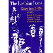 The Lesbian Issue: Essays from Signs by FREEDMAN ESTELLE B. (ED), 9780226261522