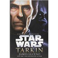 Tarkin: Star Wars by Luceno, James, 9780345511522