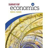 SURVEY OF ECONOMICS by Tucker, Irvin B., 9781337111522