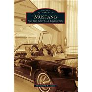 Mustang and the Pony Car Revolution by Davis, Michael W. R., 9781467111522